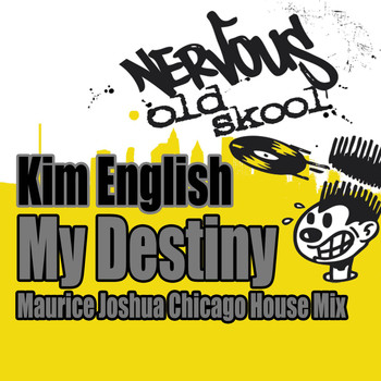 Kim English - My Destiny - Maurice Joshua Chicago House Mix