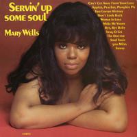 Mary Wells - Servin' Up Some Soul