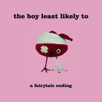 The Boy Least Likely To - Fairytale Ending EP