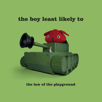 The Boy Least Likely To - The Law Of the Playground