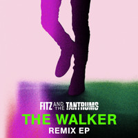 Fitz & The Tantrums - The Walker Remix EP