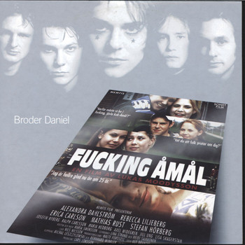 Broder Daniel - Songs From The Movie Fucking Åmål