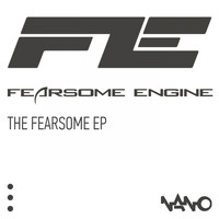 Fearsome Engine - The Fearsome EP