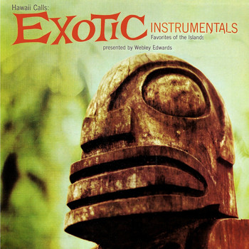Webley Edwards - Hawaii Calls - Exotic Instrumentals