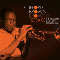 Clifford Brown - Brownie Speaks: The Complete Blue Note Recordings