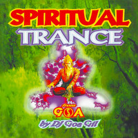 Various Artists - Goa Gil / Spiritual Trance