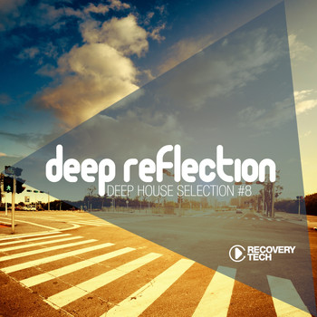 Various Artists - Deep Reflection - Deep House Selection, Vol. 8