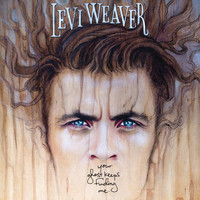 Levi Weaver - Your Ghost Keeps Finding Me