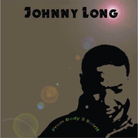 Johnny Long - From Body 2 Spirit