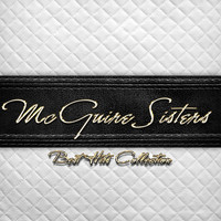 McGuire Sisters - Best Hits Collection of McGuire Sisters