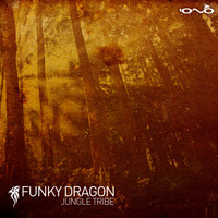 Funky Dragon - Jungle Tribe - EP