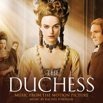 Rachel Portman - The Duchess Music from the Motion Picture