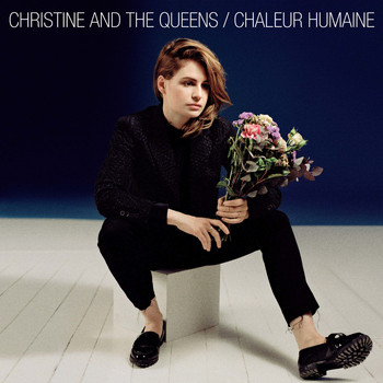 Christine and the Queens / - Chaleur Humaine