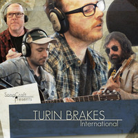 Turin Brakes - International
