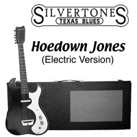 The Silvertones - Hoedown Jones (Electric Version)