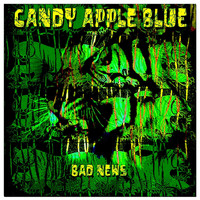 Candy Apple Blue - Bad News