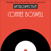 Connee Boswell - A Retrospective Connee Boswell