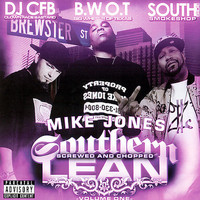 Mike Jones - Southern Lean Volume 1 (Screwed and Chopped) (Explicit)