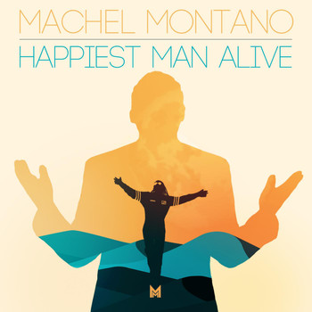 Machel Montano - Happiest Man Alive