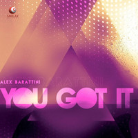Alex Barattini - You Got It