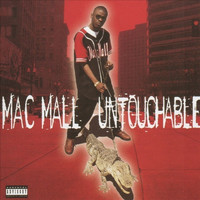 Mac Mall - Untouchable (Explicit)