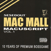 Mac Mall - Macuscript Vol. 1 (Explicit)