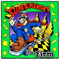 The Firm - Super Heroes - Single