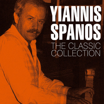 Yiannis Spanos - The Classic Collection
