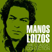 Manos Loizos - The Classic Collection