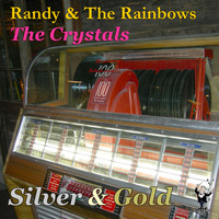 The Crystals - Silver & Gold