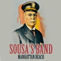 Sousa's Band - Manhattan Beach