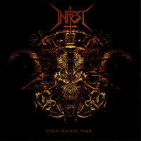 Infest - Cold Blood War