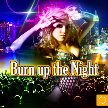 Various Artists - Burn up the Night