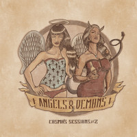 Angels & Demons - Cosmo's Sessions #2