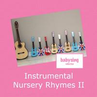 Music For Baby - Instrumental Nursery Rhymes II