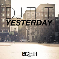 DJ THT - Yesterday