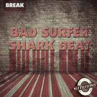 Bad Surfer - Shark Beat