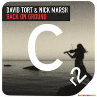 David Tort & Nick Marsh - Back on Ground