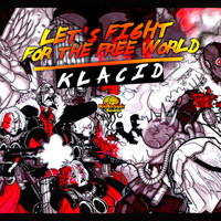 Klacid - Let's Fight for the Free World