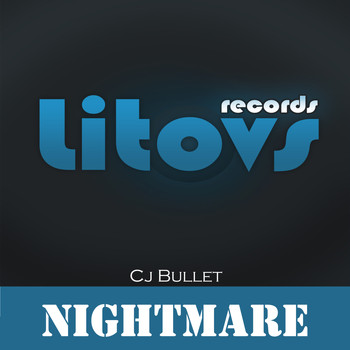 Cj Bullet - Nightmare