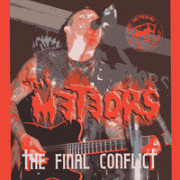 The Meteors - The Final Conflict (Explicit)