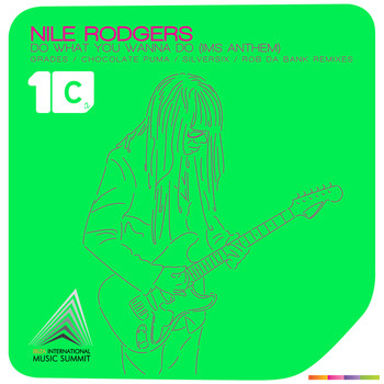 Nile Rodgers - Do What You Wanna Do (IMS Anthem)