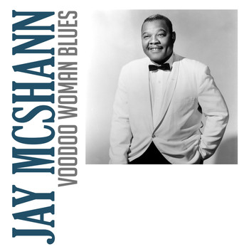Jay McShann - Voodoo Woman Blues