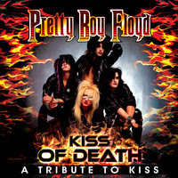 Pretty Boy Floyd - Kiss of Death - A Tribute to Kiss