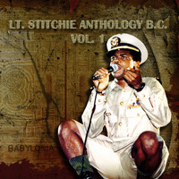 Lt. Stitchie - Lt.Stitchie Anthology B.C., Vol. 1