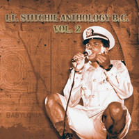 Lt. Stitchie - Lt. Stitchie Anthology B.C., Vol. 2