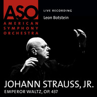American Symphony Orchestra - Strauss: Emperor Waltz, Op. 437