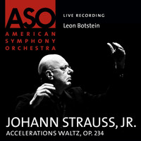 American Symphony Orchestra - Strauss: Accelerations Waltz, Op. 234