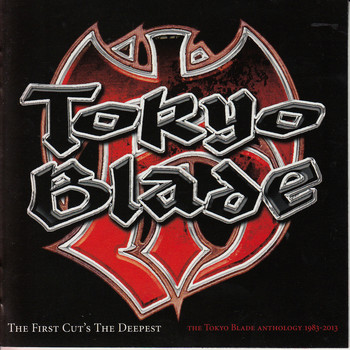 Tokyo Blade - The First Cut's the Deepest