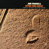 Joe Farrell - Upon This Rock
